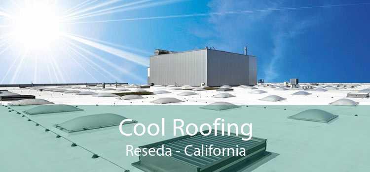 Cool Roofing Reseda - California