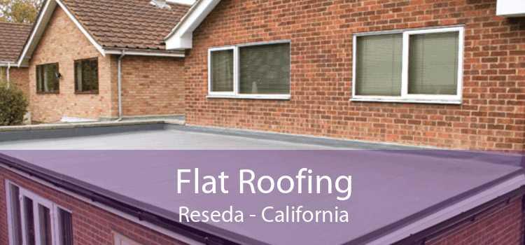 Flat Roofing Reseda - California