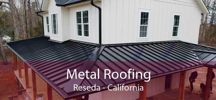 Metal Roofing Reseda - California
