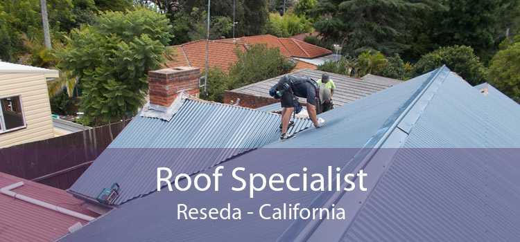 Roof Specialist Reseda - California