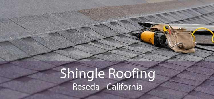 Shingle Roofing Reseda - California